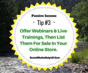 Passive Income Tip #3