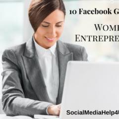 10 Facebook Groups For Women Entrepreneurs