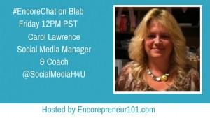 Blab Replay: #EncoreChat with Carol Lawrence For Older Entrepreneurs