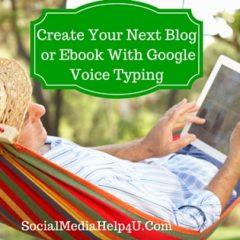 Google Voice Typing