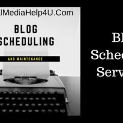 Blog Scheduling Services