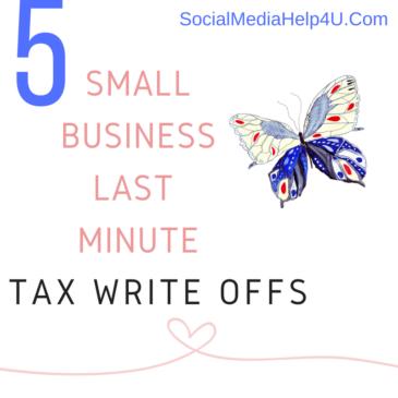 5 Last Minute Small Business Tax Write Offs