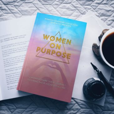 Women on purpose 13 Women Share Their Journey To Living Their Highest Calling